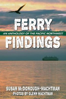 Ferry Findings by Susan McDonough-Wachtman