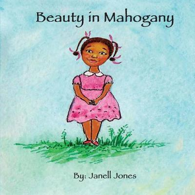 Beauty in Mahogany by Janell Jones