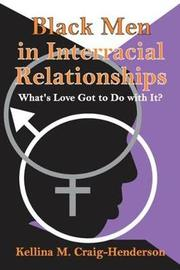 Black Men in Interracial Relationships by Kellina M. Craig-Henderson image