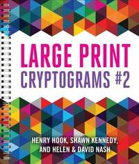 Large Print Cryptograms #2 by Helen Nash