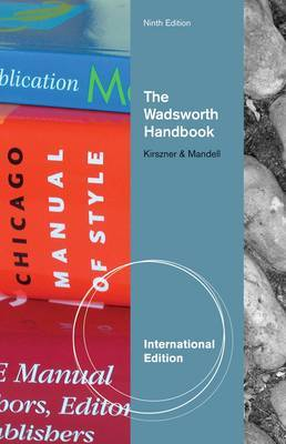 The Wadsworth Handbook by Laurie G Kirszner