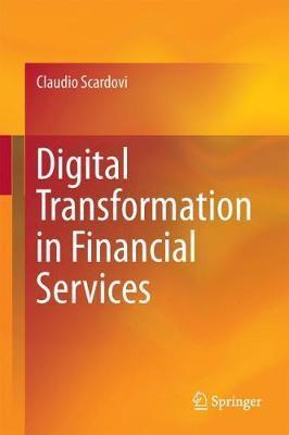 Digital Transformation in Financial Services by Claudio Scardovi image