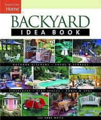 Backyard Idea Book by Lee Anne White image