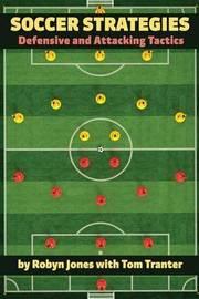 Soccer Strategies by Robyn Jones
