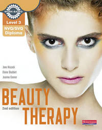 Level 3 NVQ/SVQ Diploma Beauty Therapy Candidate Handbook 2nd edition by Jane Hiscock