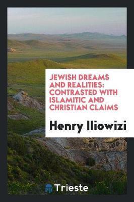Jewish Dreams and Realities by Henry Iliowizi