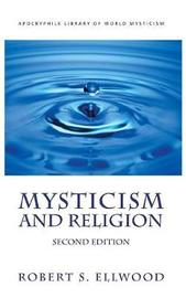 Mysticism and Religion by Robert S Ellwood image