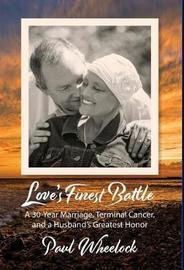 Love's Finest Battle by Paul Wheelock image