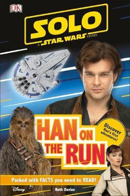 Solo A Star Wars Story Han on the Run by Beth Davies image