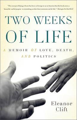 Two Weeks of Life by Eleanor Clift image