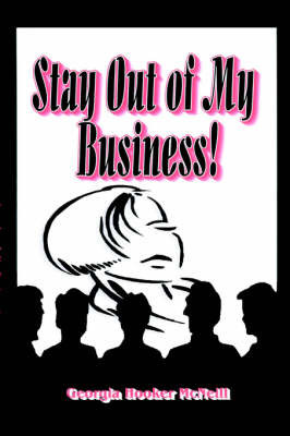 Stay Out of My Business by Georgia, Hooker McNeil