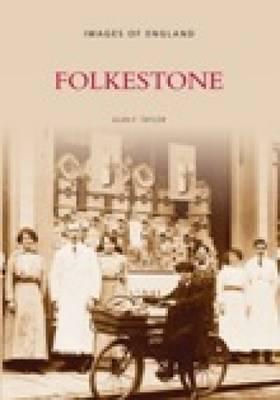 Folkestone by Alan F. Taylor