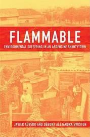 Flammable by Javier Auyero
