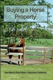 Buying a Horse Property by Jane Myers