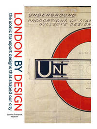 London by Design by London Transport Museum