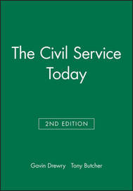 The Civil Service Today by Gavin Drewry