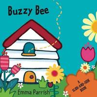 Buzzy Bee by Little Bee Books