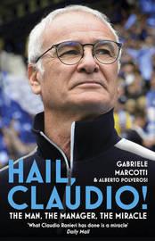 Hail, Claudio! by Gabriele Marcotti