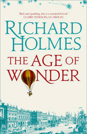 The Age of Wonder by Richard Holmes