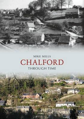 Chalford Through Time by Mike Mills