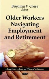 Older Workers Navigating Employment & Retirement