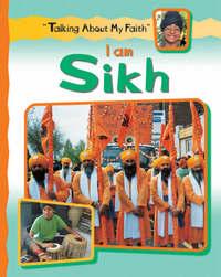 I Am Sikh by Cath Senker image