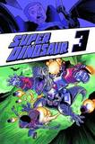 Super Dinosaur Volume 3 by Robert Kirkman