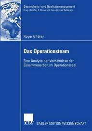 Das Operationsteam by Roger Gfrorer