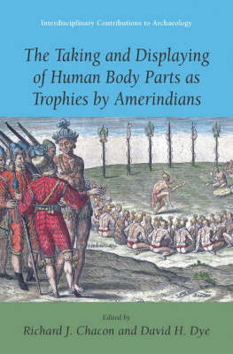 The Taking and Displaying of Human Body Parts as Trophies by Amerindians image