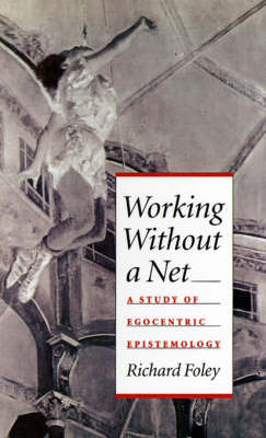 Working Without a Net by Richard Foley image