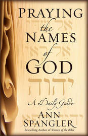 Praying the Names of God by Ann Spangler image