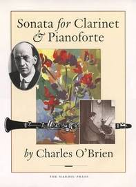Sonata for Clarinet and Pianaforte by Charles H.F. O'Brien image