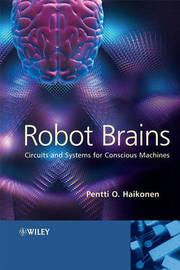 Robot Brains by Pentti O Haikonen image