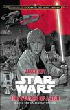 Journey to Star Wars: The Force Awakens - The Weapon of a Jedi: A Luke Skywalker Adventure by Disney Book Group