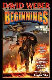 Beginnings: Book 6 by David Weber