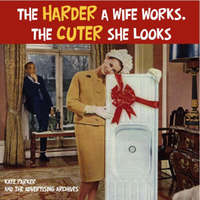 The Harder a Wife Works, the Cuter She Looks! by Kate Parker image