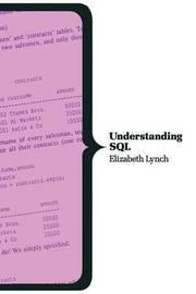 Understanding SQL by Elizabeth Lynch