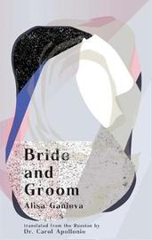 Bride and Groom by Alisa Ganieva