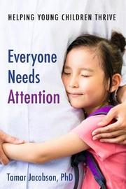 Everyone Needs Attention by Tamar Jacobson image