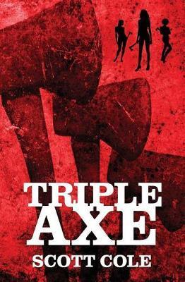 Triple Axe by Scott Cole