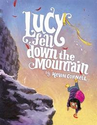 Lucy Fell Down the Mountain by Kevin Cornell image