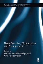 Pierre Bourdieu, Organization, and Management
