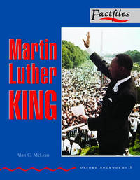 Factfiles: Martin Luther King: 1000 Headwords by Alan McLean