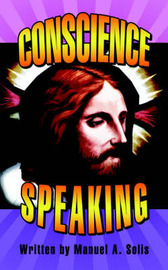 Conscience Speaking by Manuel A. Solis image