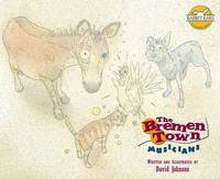 The Bremen Town Musicians by David Johnson