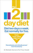The 2-day Diet: Diet Two Days a Week. Eat Normally for Five. by Michelle Harvie