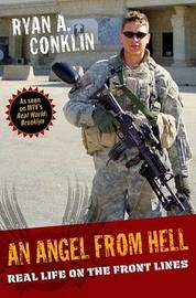An Angel from Hell: Real Life on the Front Lines by Ryan A Conklin image