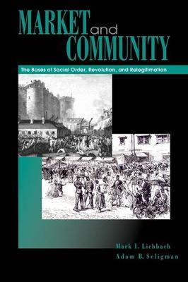 Market and Community by Adam B Seligman