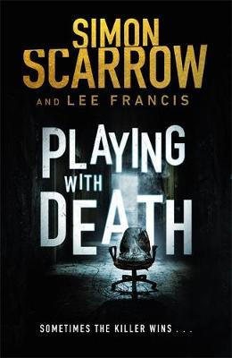 Playing With Death by Simon Scarrow