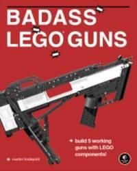 Badass LEGO Guns by Martin Hudepohl